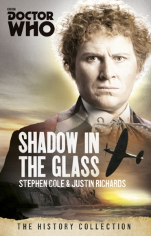 Doctor Who : The Shadow In The Glass, Paperback Book