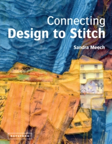 Connecting Design to Stitch, Hardback Book