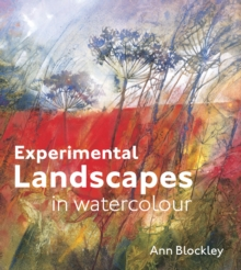 Experimental Watercolour: Landscapes and Nature, Hardback Book