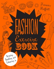 Fashion Exercise Book, Paperback Book