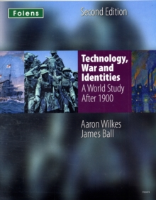 KS3 History by Aaron Wilkes: Technology, War & Identities Student Book (After 1900), Paperback Book