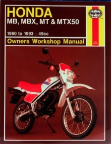 Honda MB, MBX, MT and MTX50 Owner's Workshop Manual, Paperback Book