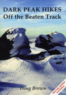 Dark Peak Hikes : Off the Beaten Track, Paperback Book