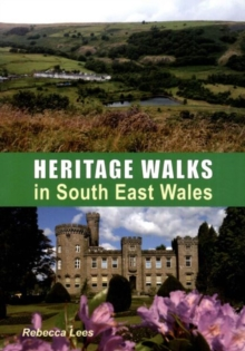 Heritage Walks in South East Wales, Paperback Book