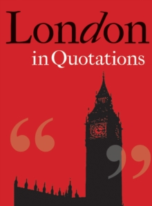 London in Quotations, Hardback Book