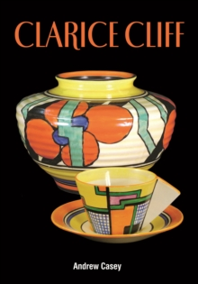 Clarice Cliff : A Price Guide, Hardback Book