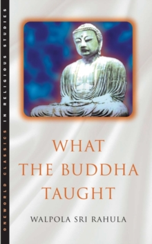 What the Buddha Taught, Paperback Book