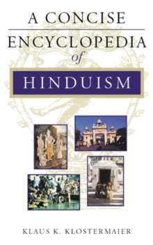 A Concise Encyclopedia of Hinduism, Paperback Book