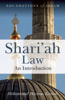 Shari'ah Law : An Introduction, Paperback Book