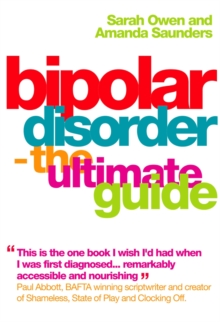 Bipolar Disorder : The Ultimate Guide, Paperback Book
