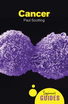 Cancer : A Beginner's Guide, Paperback Book