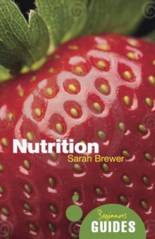 Nutrition : A Beginner's Guide, Paperback Book