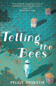 Telling the Bees, Paperback Book