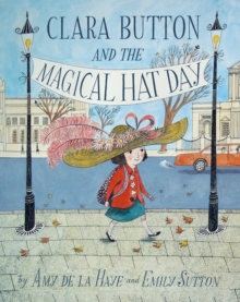Clara Button and the Magical Hat Day, Paperback Book