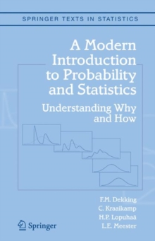 A Modern Introduction to Probability and Statistics : Understanding Why and How, Mixed media product Book