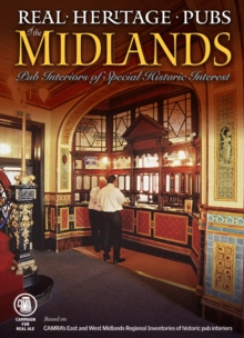 REAL HERITAGE PUBS OF THE MIDLANDS, Paperback Book