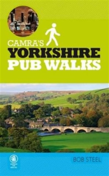 Camra's Yorkshire Pub Walks, Paperback Book