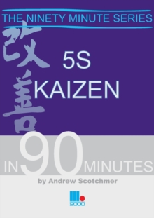 5S Kaizen in 90 Minutes, Paperback Book