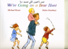 We're Going on a Bear Hunt in Arabic and English, Paperback Book