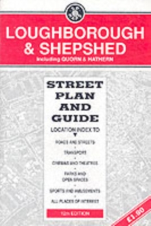 Loughborough and Shepshed : Street Plan and Guide, Sheet map, folded Book