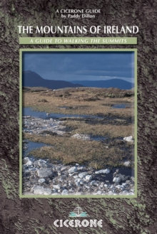 The Mountains of Ireland : A Guide to Walking the Summits, Paperback Book