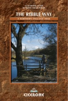 The Ribble Way : A Northern England Trail, Paperback Book