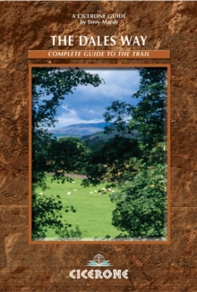 The Dales Way : A complete guide to the Trail, Paperback Book