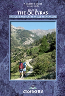 Tour of the Queyras : The GR58 and GR541 in the French Alps, Paperback Book