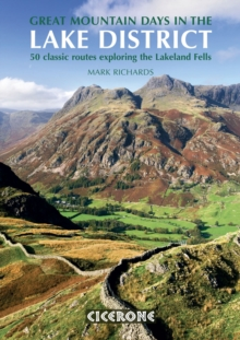 Great Mountain Days in the Lake District : 50 Great Routes, Paperback Book