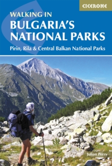 Walking in Bulgaria's National Parks, Paperback Book