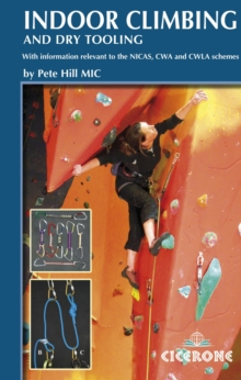 Indoor Climbing : Skills for climbing wall users and instructors, Paperback Book