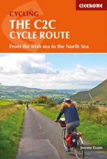 The C2C Cycle Route : The Coast to Coast Bike Ride, Paperback Book