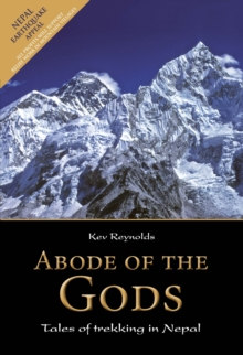 Abode of the Gods : Tales of Trekking in Nepal, Hardback Book