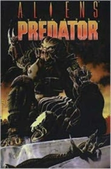 Aliens vs. Predator : Original, Paperback Book