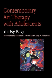 Contemporary Art Therapy with Adolescents, Paperback Book