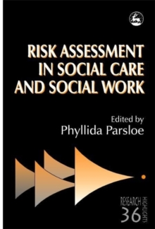Risk Assessment in Social Care and Social Work, Paperback Book