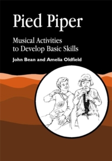 Pied Piper : Musical Activities to Develop Basic Skills, Paperback Book