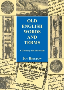The Local Historian's Glossary of Words and Terms, Paperback Book