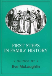 First Steps in Family History, Paperback Book