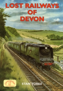 Lost Railways of Devon, Paperback Book