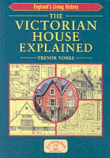 The Victorian House Explained, Paperback Book