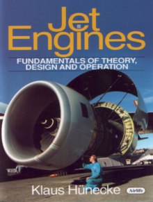Jet Engines : Fundamentals of Theory, Design and Operation, Hardback Book