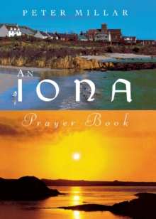 An Iona Prayer Book, Paperback Book