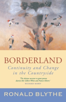 Borderland : Continuity and Change in the Countryside, Paperback Book