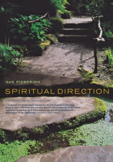 Spiritual Direction : A Practical Introduction, Paperback Book