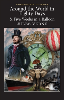 Around the World in 80 Days / Five Weeks in a Balloon, Paperback Book