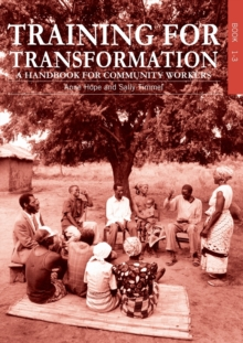 Training for Transformation : A Handbook for Community Workers Books 1-3, Paperback Book