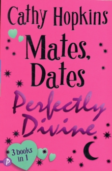Mates, Dates Perfectly Divine : v. 2, Paperback Book