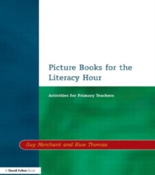 Picture Books for the Literacy Hour : Activities for Primary Teachers, Paperback Book