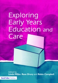 Exploring Early Years Education and Care, Paperback Book